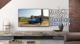 Panasonic HX940 LCD 120Hz 75″ Dolby Vision | TEST | Ogromny telewizor od specjalistów z Hollywood