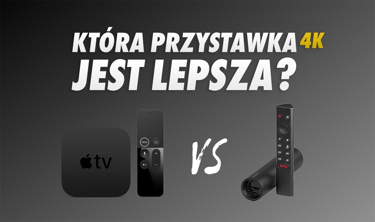 Apple TV 4K vs NVIDIA Shield – porównujemy i testujemy najlepsze przystawki 4K dla telewizorów!
