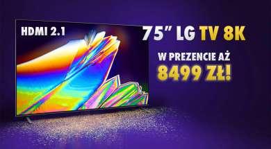 LG NanoCell 8K promocja