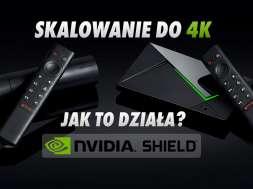 NVIDIA Shield skalowanie 4K