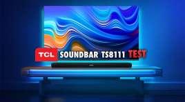 Zaskakujący soundbar TCL: TS8111 | TEST | Wzorcowe urządzenie z Dolby Atmos w cenie 899 zł!