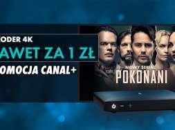 CANAL+ promocja dekoder 4K 1 zł