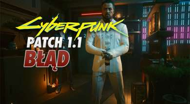 Cyberpunk 2077 Takemura patch 1.1 błąd
