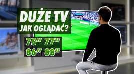Jaki wybrać rozmiar kupując telewizor do naszego pokoju? Na jakiej wysokości powiesić lub postawić? Poradnik
