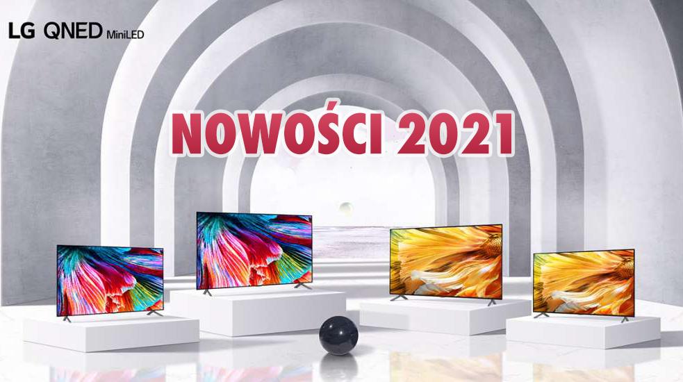 Poznajcie telewizory LG OLED, QNED MiniLED i NanoCell na 2021 rok! Jaśniejsze ekrany, OLED 83″ – co jeszcze wiemy po konferencji?
