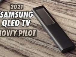Samsung QLED telewizory 2021 pilot