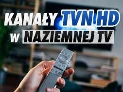 TVN HD kanały naziemna telewizja