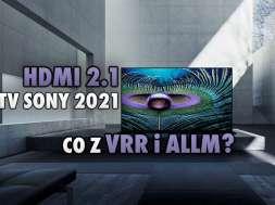 Sony BRAVIA XR telewizory HDMI 2.1 ALLM VRR