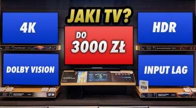 Jaki TV 3000 zł