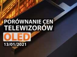 Porównanie telewizorów OLED 13.01.2021