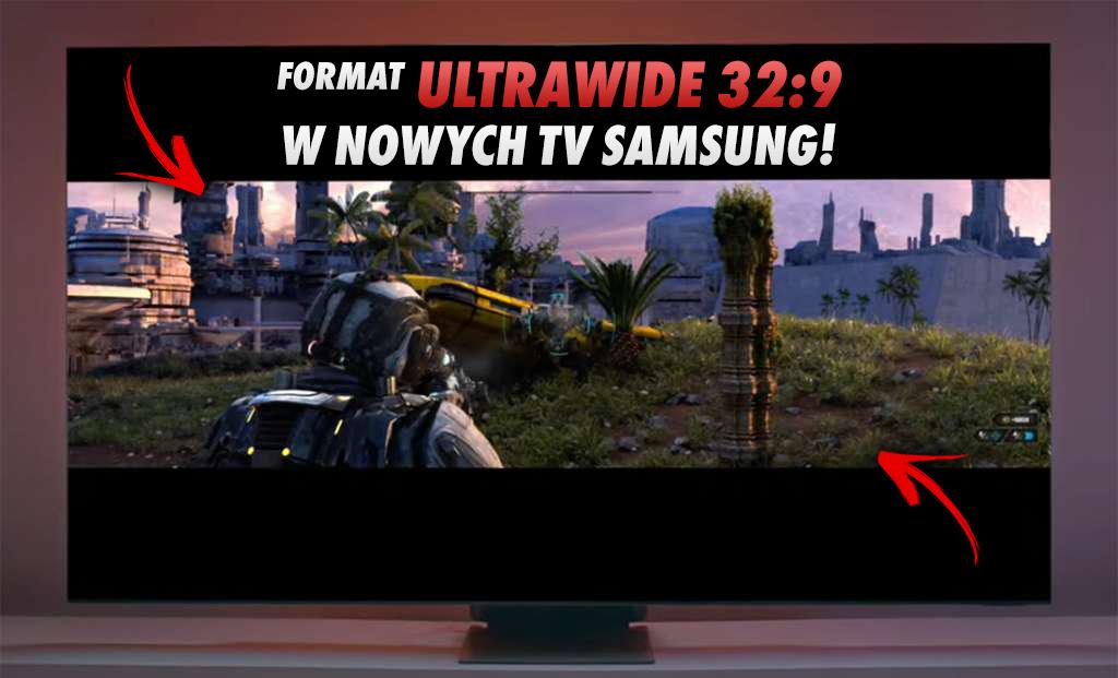 Samsung jako pierwszy wprowadza telewizory z możliwością grania w formacie Ultrawide 32:9! Jak to wygląda na Neo QLED?