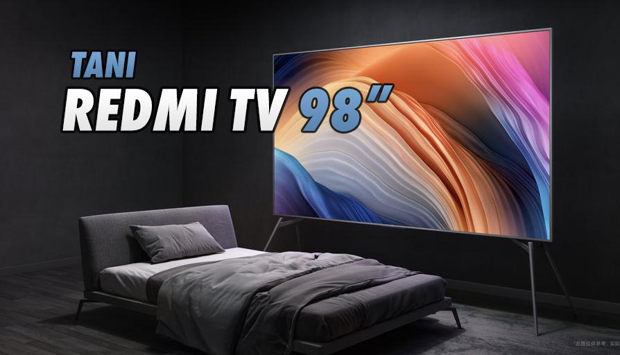 Wielki 98-calowy TV Xiaomi Redmi – jego cena gwarantuje hit, jakiego jeszcze nie było! Czy doczekamy się takiego telewizora w Polsce?