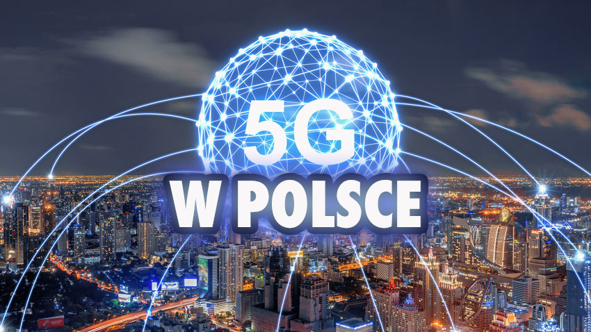 5G w Polsce: jakie są obecnie zasięgi? Jeden z operatorów chwali się, że dotarł już do 7 milionów osób!