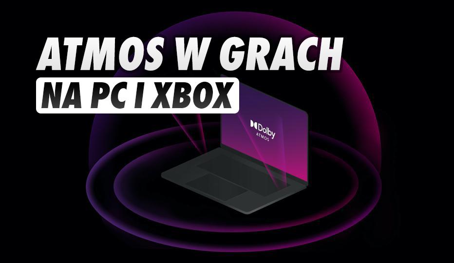 Które gry na PC i konsole Xbox posiadają dźwięk Dolby Atmos? W te tytuły zanurzymy się głębiej!