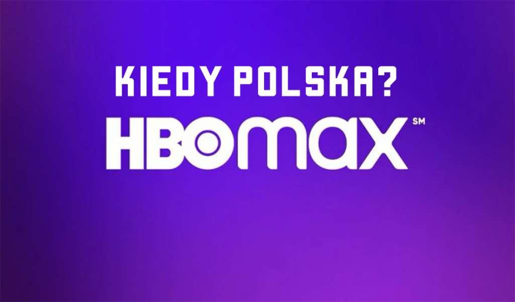 Wiemy kiedy HBO Max zadebiutuje w kolejnych krajach! Polska jeszcze chwilę poczeka