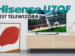 Hisense U7QF telewizor test