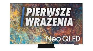 Samsung Neo QLED MiniLED QN90A pierwsze wrażenia okładka