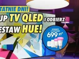 Samsung QLED promocja Philips Hue okładka
