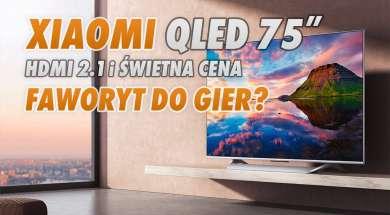 Xiaomi Mi TV Q1 telewizor QLED lifestyle okładka
