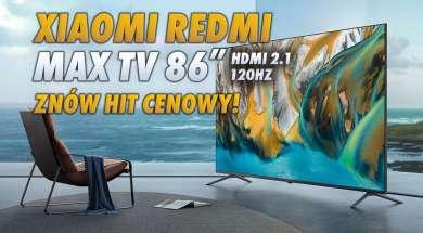 Xiaomi Redmi MAX TV 86 telewizor lifestyle okłdka