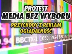 media bez wyboru protest telewizja oglądalność reklamy okładka