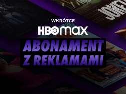 HBO Max Polska abonament z reklamami okładka