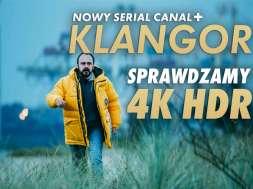 Klangor CANAL+ serial 4K HDR recenzja