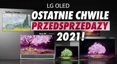 LG OLED telewizory 2021 przedsprzedaż okładka