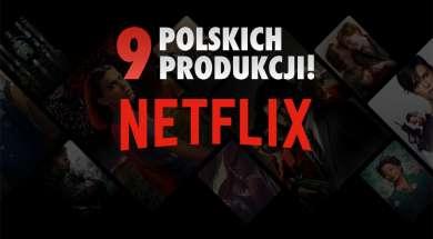 Netflix nowe polskie produkcje 2021 2022 okładka