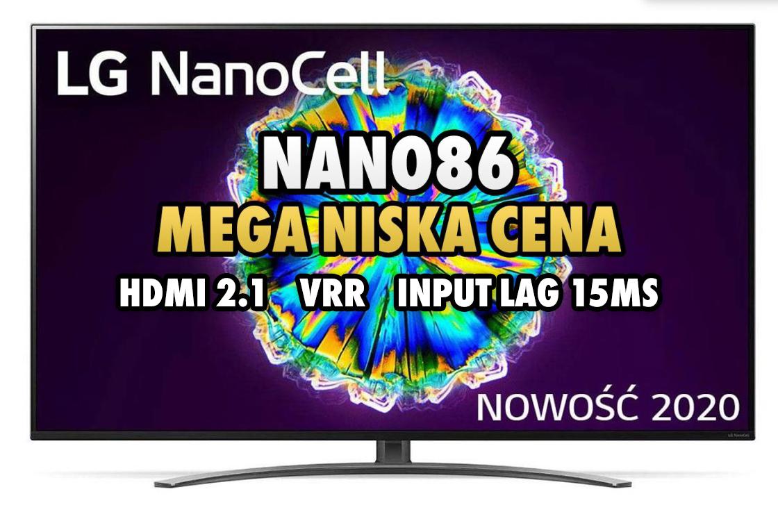 Nie ma na rynku tańszego TV z HDMI 2.1 4K 120Hz. Wróciła wielka promocja na LG NANO863 poniżej 2800 zł plus słuchawki za 300 zł gratis!