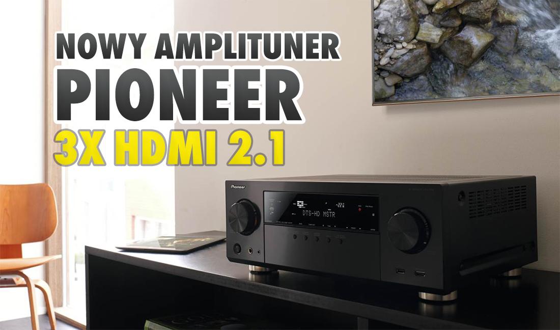 Oficjalnie: oto nowy amplituner Pioneer VSX-935 na 2021 rok! Dostanie aż trzy porty HDMI 2.1. Co o nim wiemy?