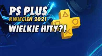 PlayStation Plus kwiecień 2021 okładka