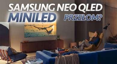 Samsung Neo QLED MiniLED telewizory recenzje okładka