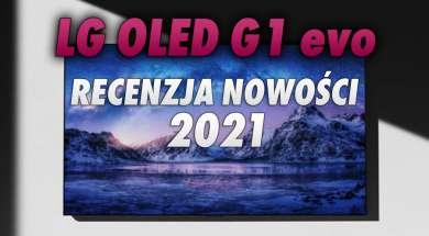 Telewizor LG OLED G1 2021 recenzja HDTVTest okładka