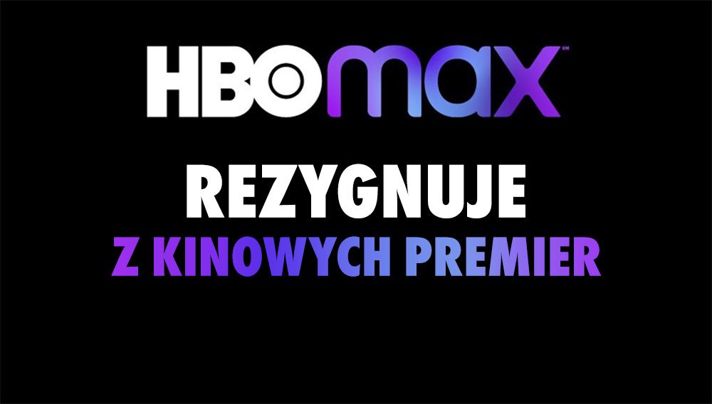 """Kinowe premiery nie będą się już pojawiać w HBO Max! Serwis kończy """"eksperyment"""", którego w Polsce raczej nie doświadczymy"""