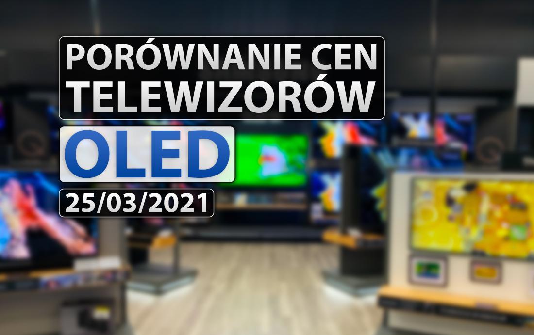 Ostatni moment na korzystny zakup modeli OLED TV z 2020! Sprawdzamy najlepsze ceny i promocje w sieci