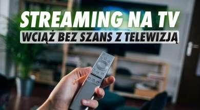streaming telewizja telewizory 2020 badanie okładka
