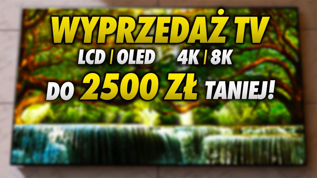 Gigawyprzedaż ostatnich sztuk hitowych telewizorów 4K OLED i LCD z 2020 roku! Które modele można zgarnąć nawet 2500 zł taniej?