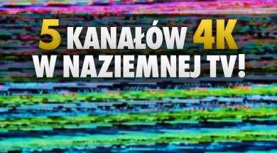 5 kanałów 4K w cyfrowej telewizji naziemnej okładka