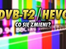 DVB-T2 HEVC telewizja co się zmieni okładka