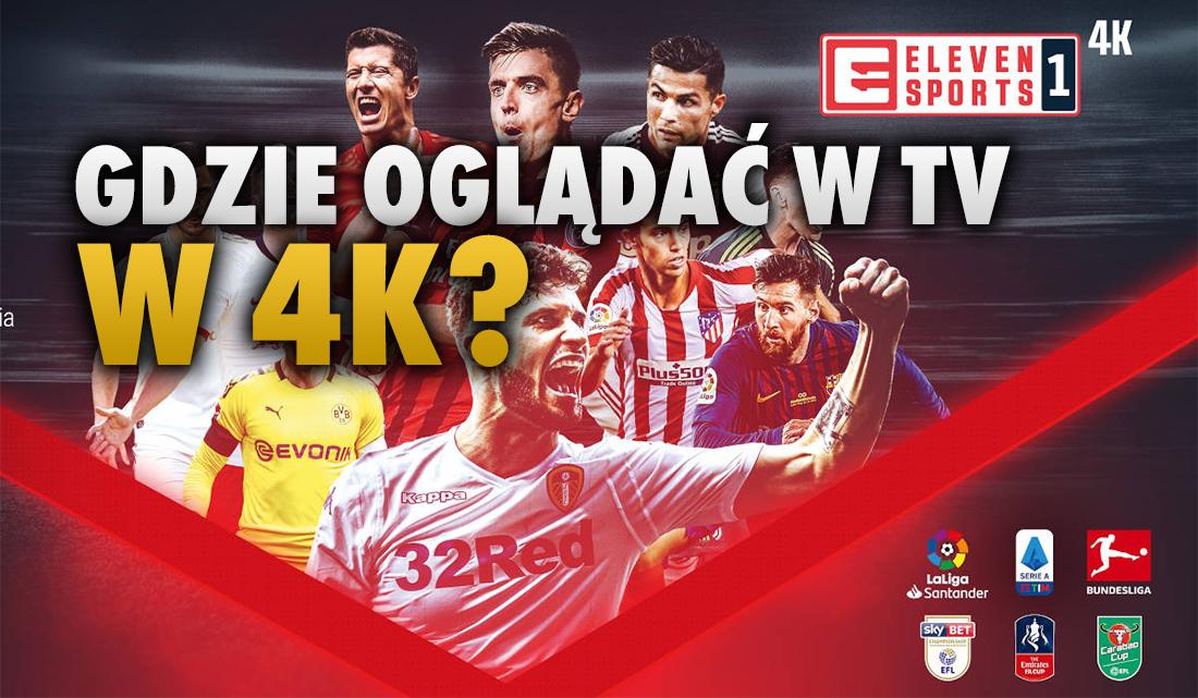 W jakiej telewizji możemy oglądać kanał Eleven Sports w 4K? Formuła 1, ligi piłkarskie i inne wydarzenia w najwyższej rozdzielczości!