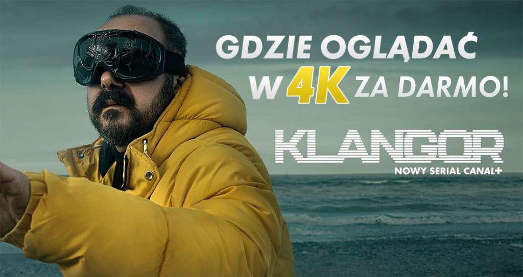 """Nowy głośny serial """"KLANGOR"""" został udostępniony za darmo w 4K! Można oglądać tylko przez określony czas – gdzie?"""