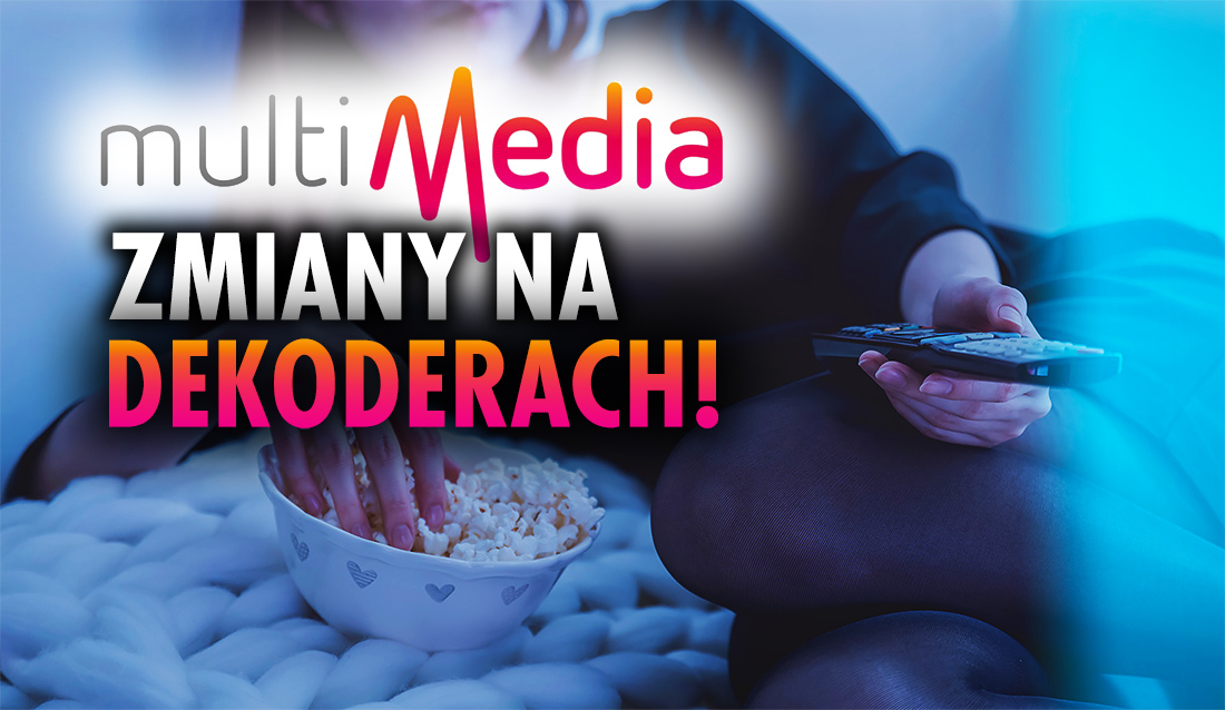 Jesteś abonentem telewizji kablowej Multimedia? Zmiany na dekoderach ADB – sprawdź nowe pozycje kanałów!