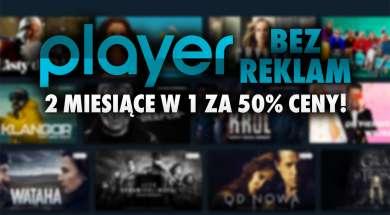 Player serwis platforma VOD promocja akcja pakiet taniej 2 miesiące w 1 okładka