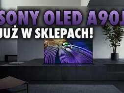 Sony OLED A90J premiera sklepy telewizor 2021 okładka
