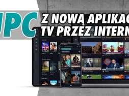 UPC TV Go Horizon Go telewizja przez internet aplikacja okłada