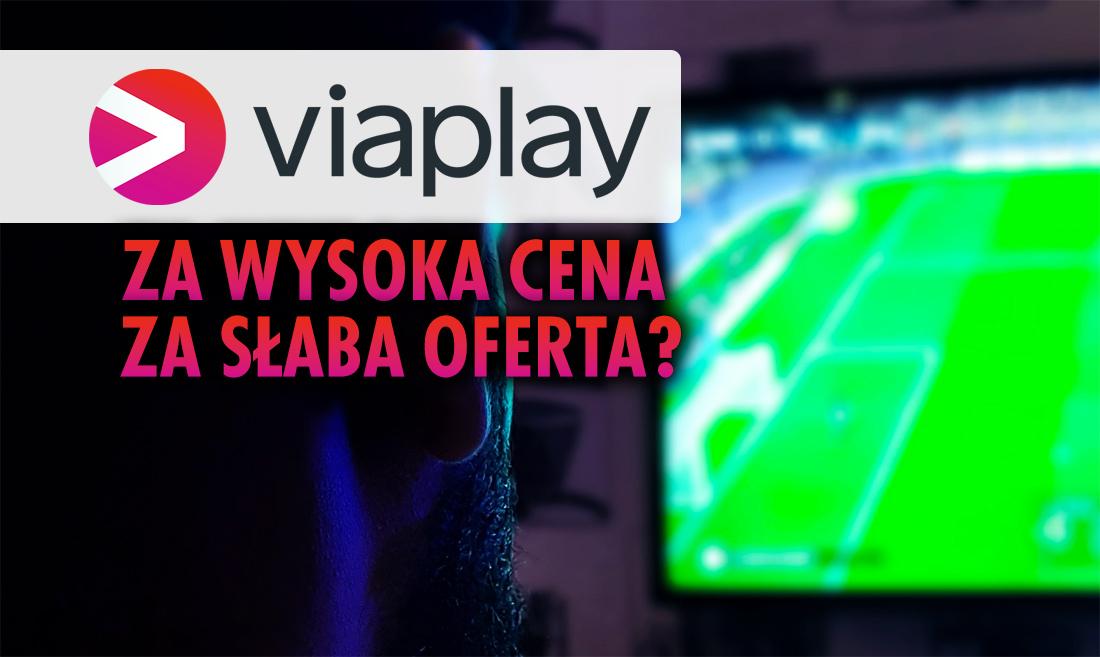 Viaplay w Polsce: ile zapłacimy za dostęp do serwisu, który przejął ważne piłkarskie rozgrywki? Za drogo?
