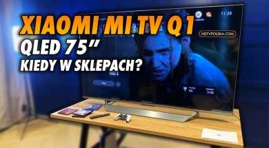 Xiaomi Mi TV QLED Q1 telewizor okładka