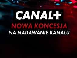 canal+ koncesja kanał strefa abonenta okładka