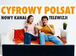 cyfrowy polsat nowy kanał telwizji okładka